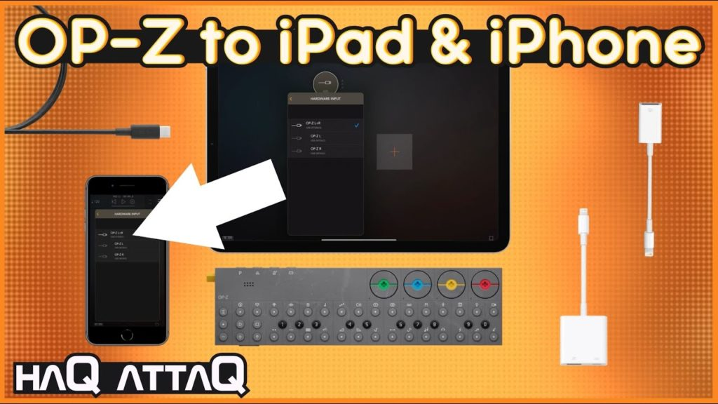 Connect OP-Z to iPad or iPhone | USB-C and Lightning | haQ attaQ 2