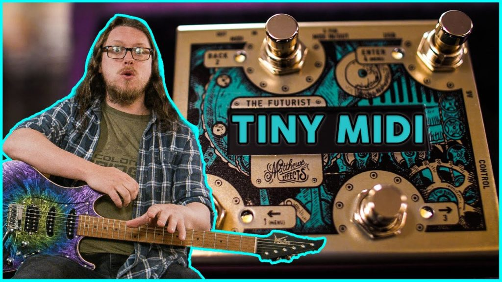"""Tiny New MIDI Pedal! - How to use """"The Futurist"""" from Matthews Effects 2"""