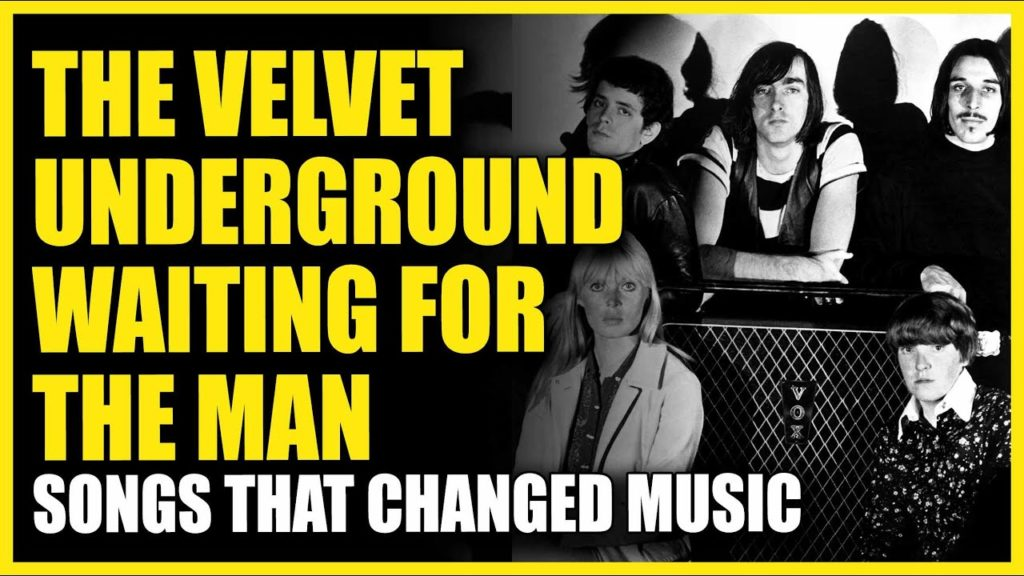 Songs That Changed Music: The Velvet Underground - I'm Waiting For The Man 2