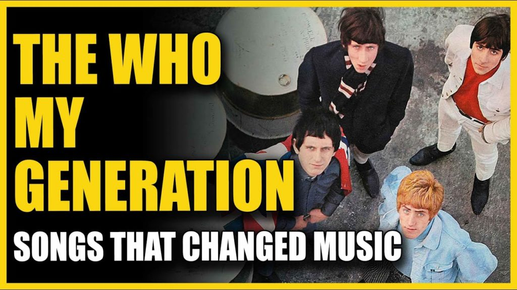 Songs That Changed Music: The Who - My Generation 2