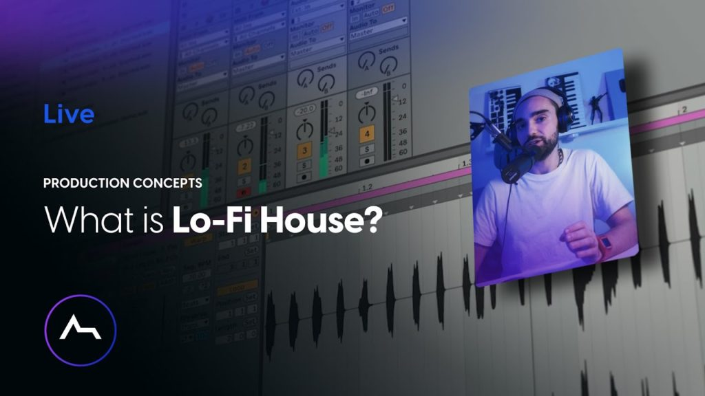 What is Lo-Fi House? 2