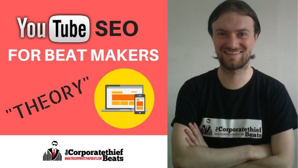 Youtube SEO For Beat Makers {Theory} Selling Beats On Youtube 2017 2
