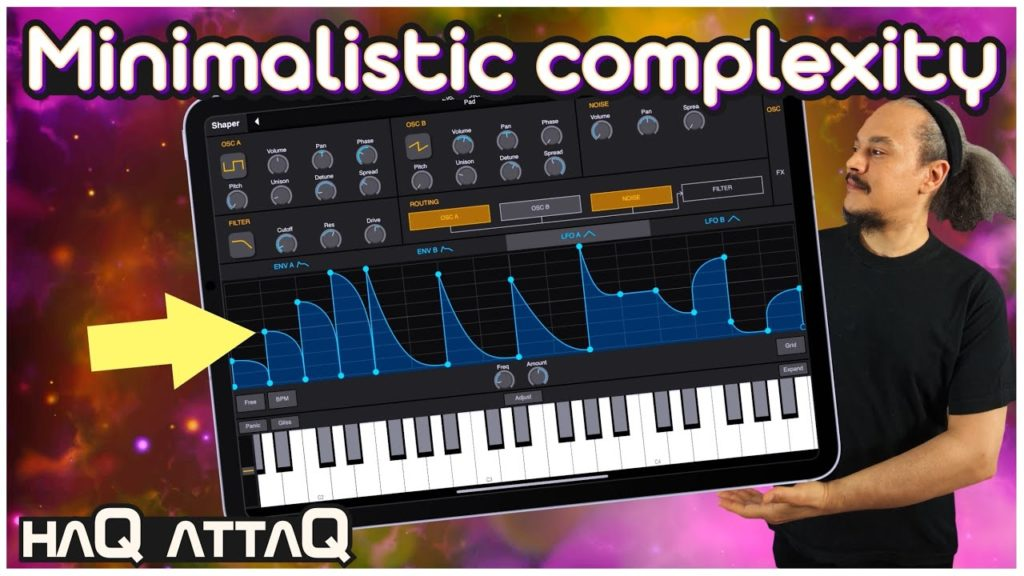 Shaper Synthesizer really let's you Shape your sounds   haQ attaQ 2