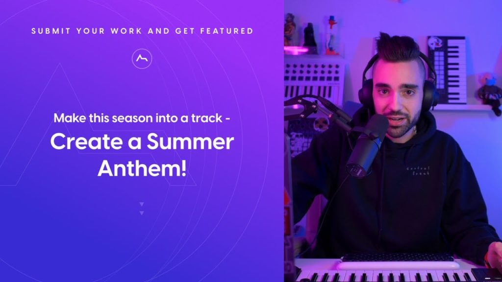 Production Challenge: Make this season into a track - Create a Summer Anthem! 2