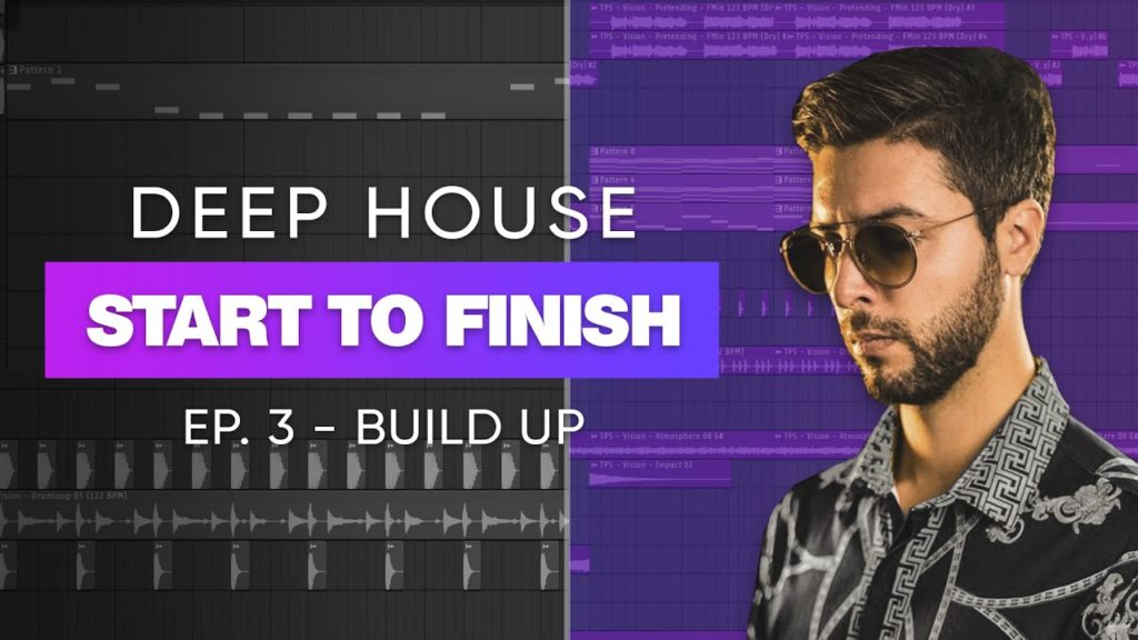 Deep House Track Start To Finish 🔥 | Ep. 3 - Build Up 2