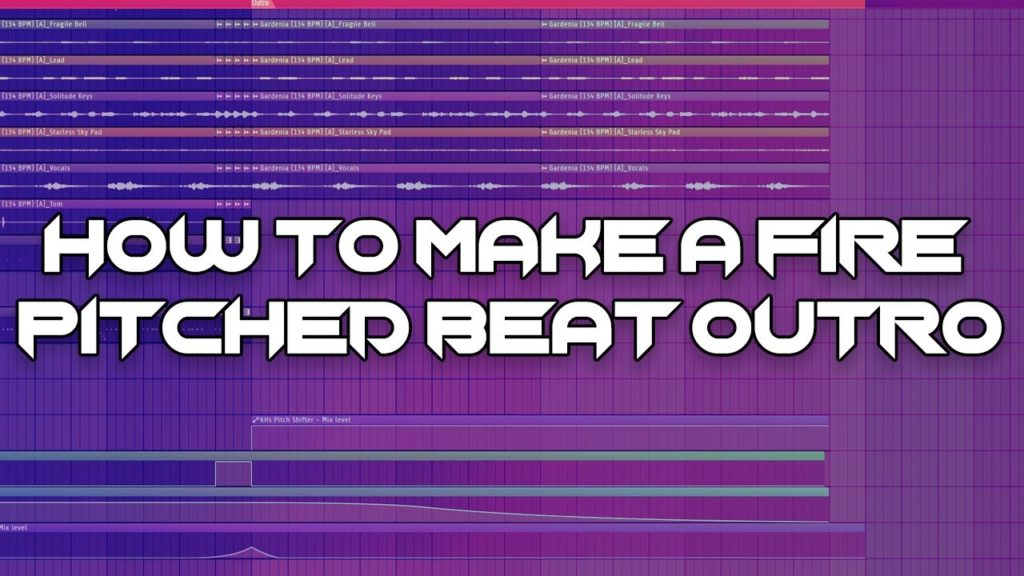 How To Make A Fire Pitched Outro For Your Beat 2