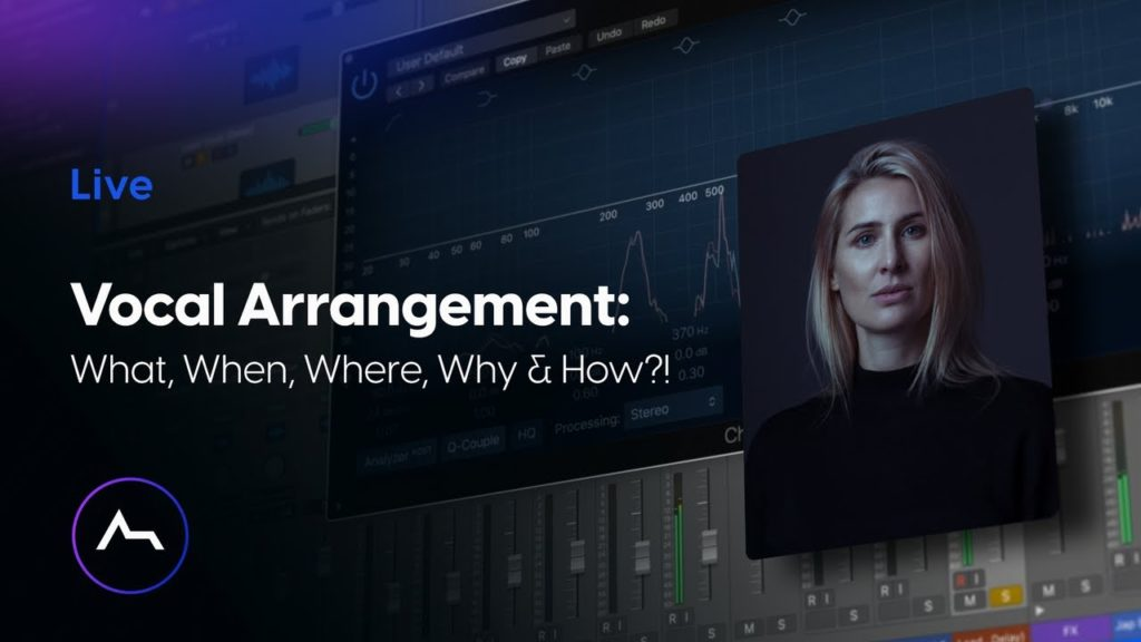 Vocal Arrangement: What, When, Where, Why & How?! 2